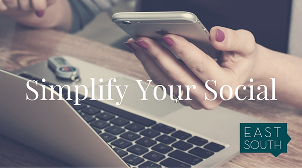 Simplify Your Social Strategy
